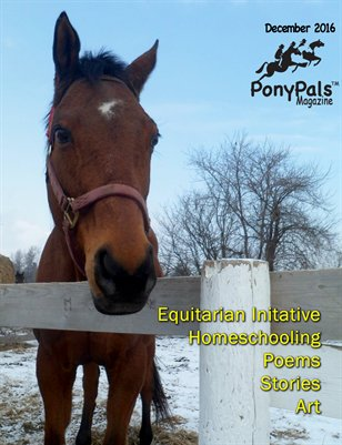December 2016 Pony Pals Magazine -- Vol.6 #7