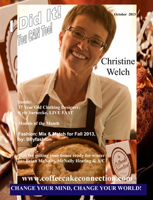 I Did It Magazine October 2013 Christine Welch, The Coffee Cake Connection, Kyle Sarnecke Live Fast Clothing Line