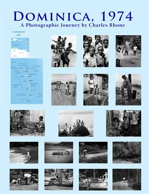 Dominica, 1974: A Photgraphic Journey by Charles Rhone