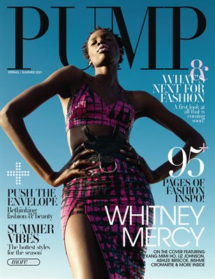 PUMP Magazine | The Spring Style Issue | Vol.1 | May 2021