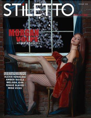STiLETTO Magazine 02 Ft. Morgan Volpe