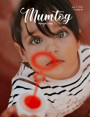 Mumtog Magazine - 3 issue 2020 - Everyday life