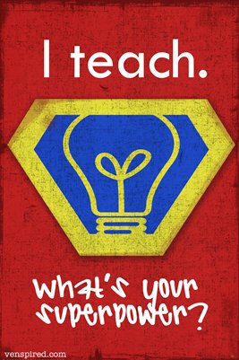 I Teach: What's Your Superpower?