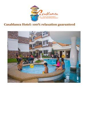 Casablanca Hotel: 100% relaxation guaranteed