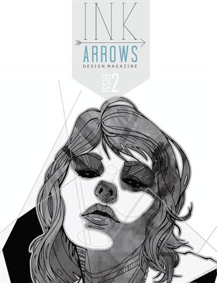 INK & ARROWS Design Magazine - ISSUE TWO
