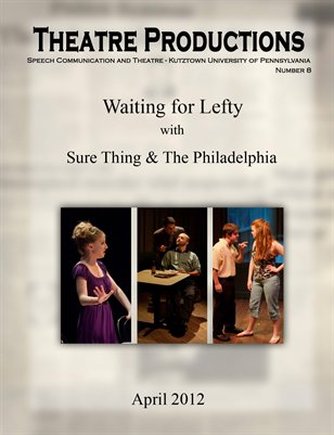 Waiting for Lefty, Sure Thing, The Philadelphia