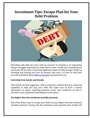 Investment Tips: Escape Plan for Your Debt Problem
