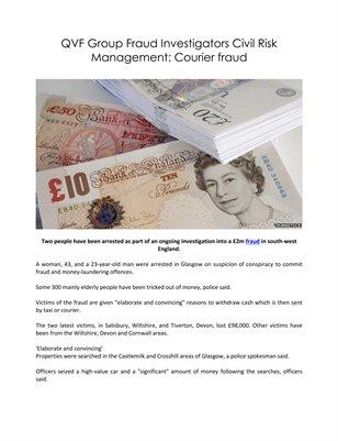 QVF Group Fraud Investigators Civil Risk Management: Courier fraud