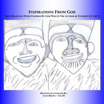 Inspirational Drawings - Inspired by God Vol. II