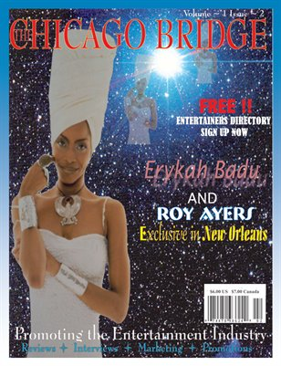 The Chicago Bridge Magazine Erykah Badu &  Roy Ayers (The King Of Vibes)