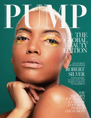 PUMP Magazine - The Global Beauty Edition Vol. 2 - May 2018