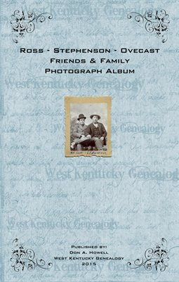 Ross-Stephenson-Ovecast Friends & Family Photograph Album, Henry County, Tennessee