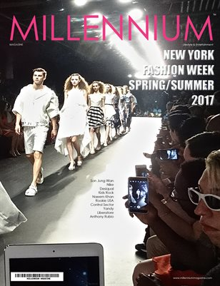 MILLENNIUM MAGAZINE | NEW YORK FASHION WEEK | SPRING/SUMMER | 2017