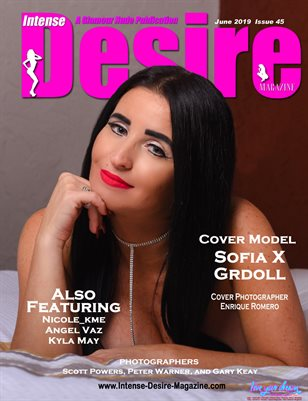 INTENSE DESIRE MAGAZINE - Cover Model Sofia X Grdoll - June 2019