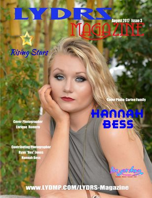LYDRS MAGAZINE - Cover/Feature Model Hannah Bess - August 2017