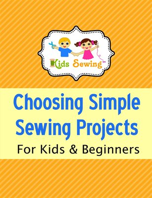 Part 3) Choosing Simple Sewing Projects