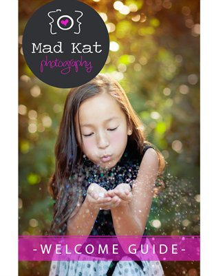 Mad Kat Photography Welcome Packet