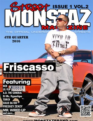 Street Monstaz Magazine - Friscasso 'RELENTLESS HUSTLE RECORDS""