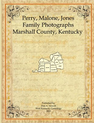 Perry, Malone & Jones Family Photographs, Marshall County, Kentucky