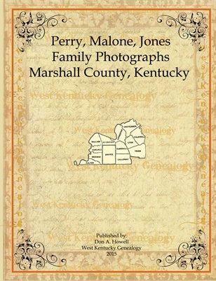 Perry, Malone & Jones Family Photographs, Marshall County, Kentucky