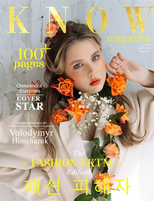 KNOW Magazine FASHION VKTM Spécial Édition Vol. 7 May 2021Oleksandra