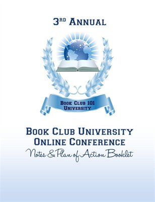 2013 Book Club University Online Conference Notes & Plan of Action Booklet
