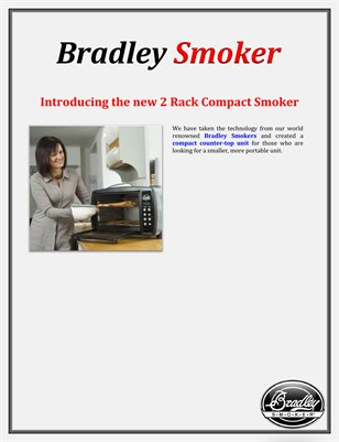 Bradley Smoker: Introducing the new 2 Rack Compact Smoker