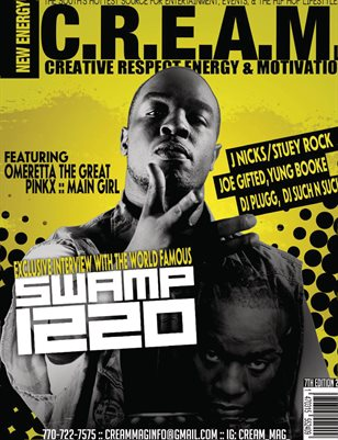 C.R.E.A.M. Magazine ALL NEW #NewEnergy Issue!!