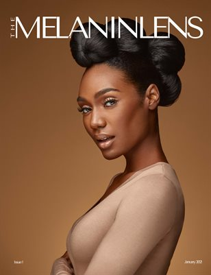The MelaninLens Magazine, Issue 1