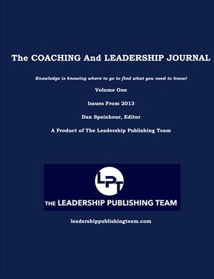The Coaching and Leadership Journal  Volume One  Issues From 2013