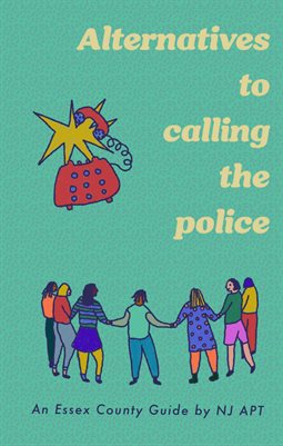 Essex Guide: Alternatives to Calling the Police by NJ APT