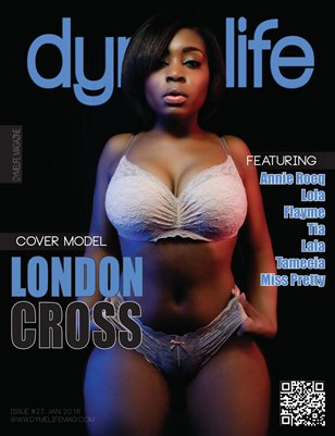 Dymelife Magazine #27 (London Cross)