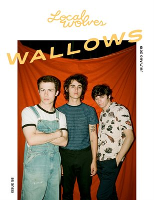 LOCAL WOLVES // ISSUE 58 - WALLOWS