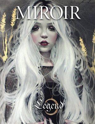 MIROIR MAGAZINE • Legend • Kristin Shiraef