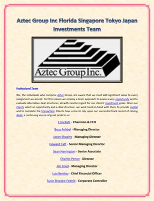 Aztec Group Inc Florida Singapore Tokyo Japan Investments Team
