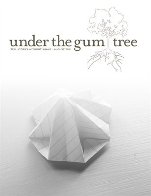 Under the Gum Tree Premiere::Aug 2011