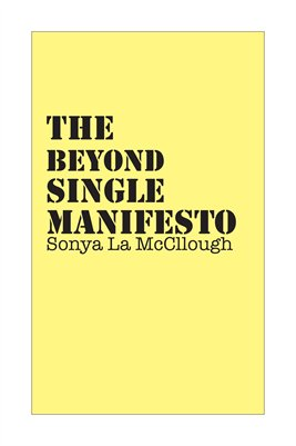 The Beyond Single Manifesto - Warmbutter