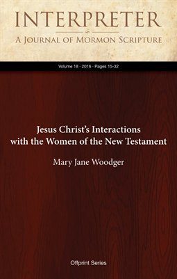 Jesus Christ's Interactions with the Women of the New Testament