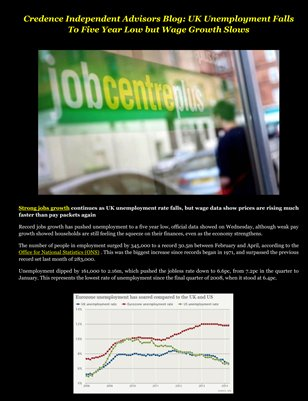 Credence Independent Advisors Blog: UK Unemployment Falls To Five Year Low but Wage Growth Slows