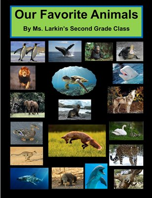 Ms. Larkin's Favorite Animals 2014-15