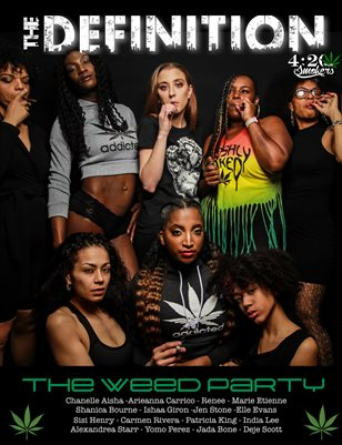 The Definition:420 issue 3: Weed Party (Front) Robyn Miranda (back Cover)