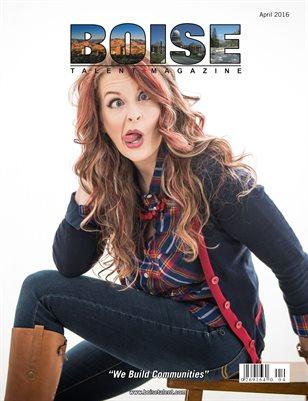 Boise Talent Magazine April 2016 Edition
