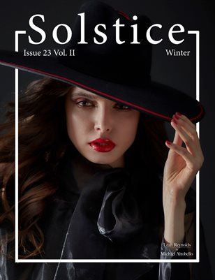 Solstice Magazine: Issue 23 Winter Volume 2