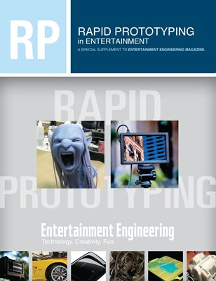 Rapid Prototyping in Entertainment