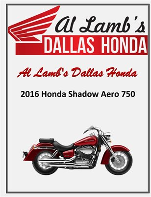 Al Lamb's Dallas Honda: 2016 Honda Shadow Aero 750