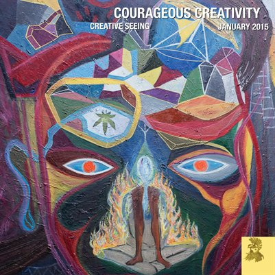 Courageous Creativity January 2015