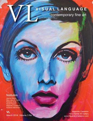 Visual Language Magazine Vol 3 No 3 March 2014