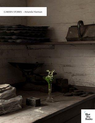 Amanda Harman - Garden Stories
