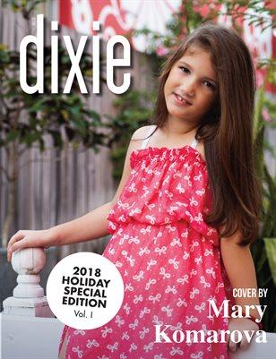 Dixie Magazine - 2018 Holiday Issue Vol. I