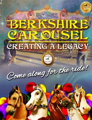 Berkshire Carousel Creating a Legacy Commemorative Special Edition